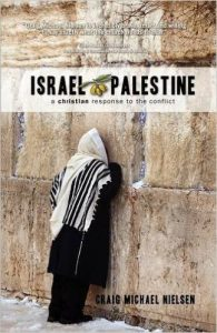 Israel Palestine  - A Christian Response to the Conflict