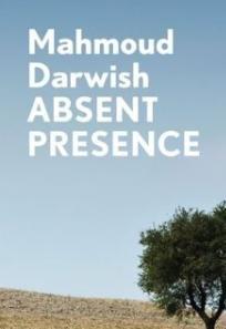 Absent Presene  - Mahmoud Darwich 9781843914600